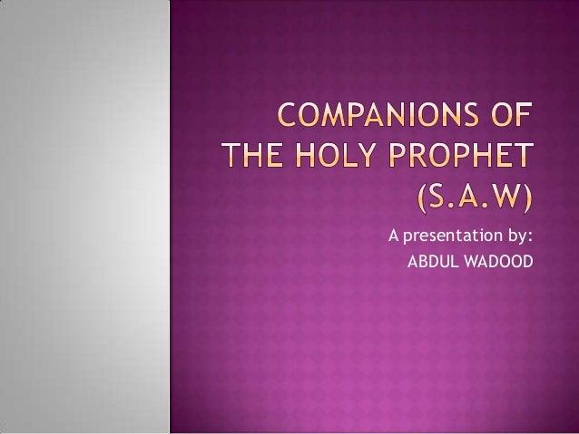 A presentation by:   ABDUL WADOOD