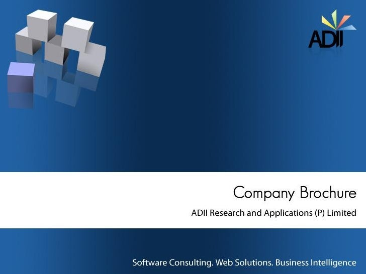 About ADII ADII Research & Applications (P) Limited is a specialist in software consulting, web solutions, and business in...