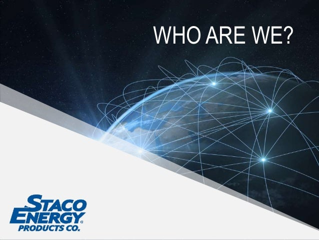 Staco Energy: Corporate Overview