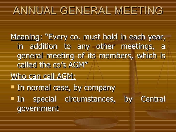 agm case analysis A hybrid agm is a traditional agm that allows extended direct voting and participation by enabling shareholders to either attend physically or online.