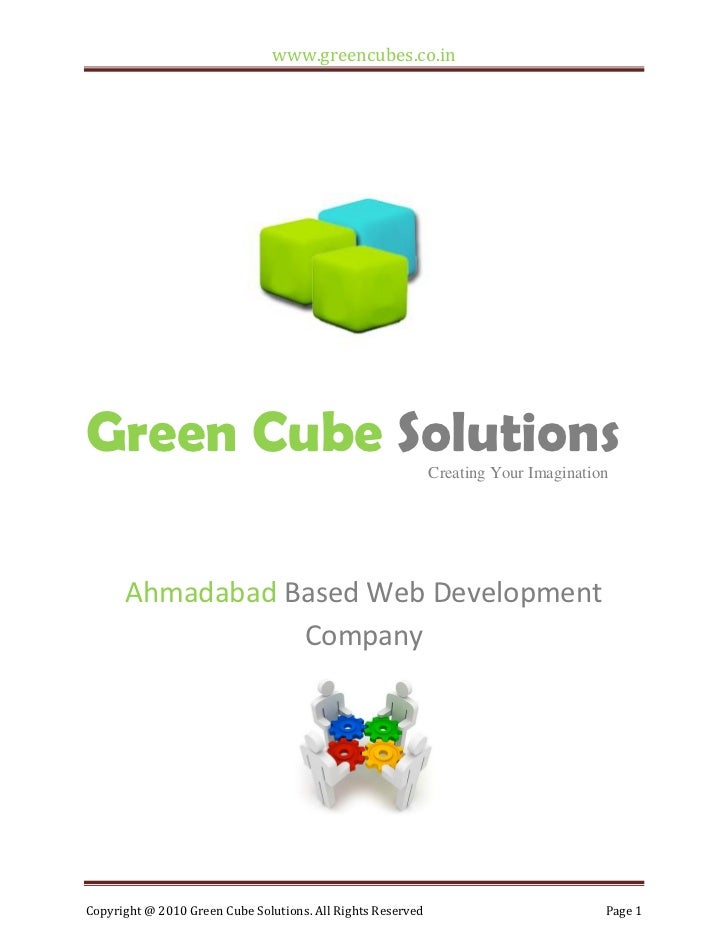 www.greencubes.co.inGreen Cube Solutions                                         Creating Your Imagination      Ahmadabad ...