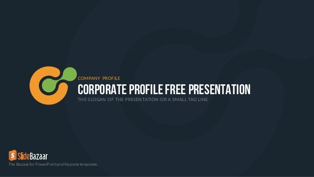 Company profile free powerpoint template corporate profilefree presentationthe slogan of the presentation or a small tag line company profile the bazaar accmission Image collections