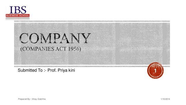Submitted To :- Prof. Priya kini  Prepared By - Vinay Golchha  1  1/10/2014