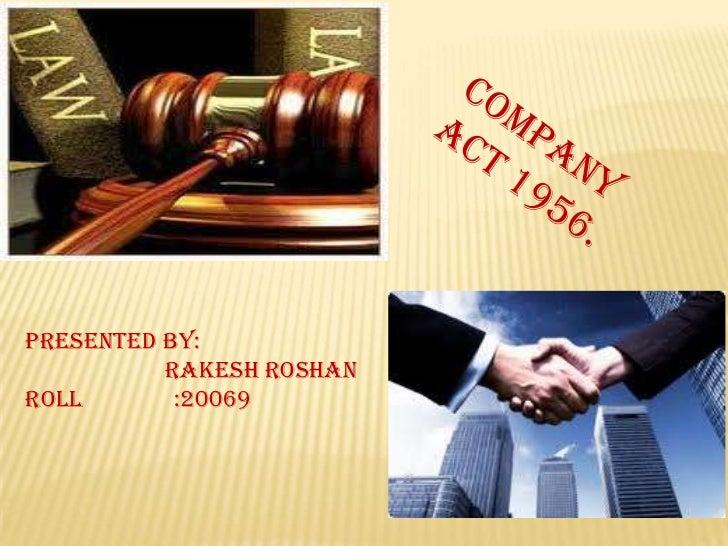 Presented by:          Rakesh RoshanRoll       :20069