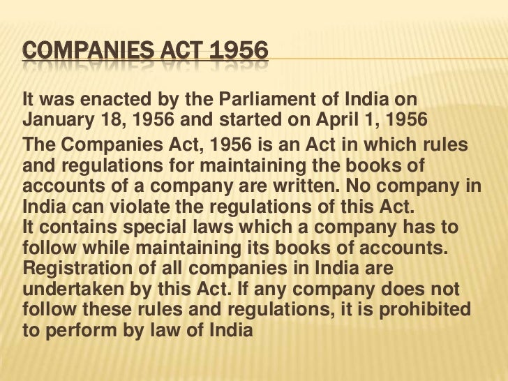 company act The companies act 2013 is an act of the parliament of india on indian company law which regulates incorporation of a company, responsibilities of a company, directors, dissolution of a.