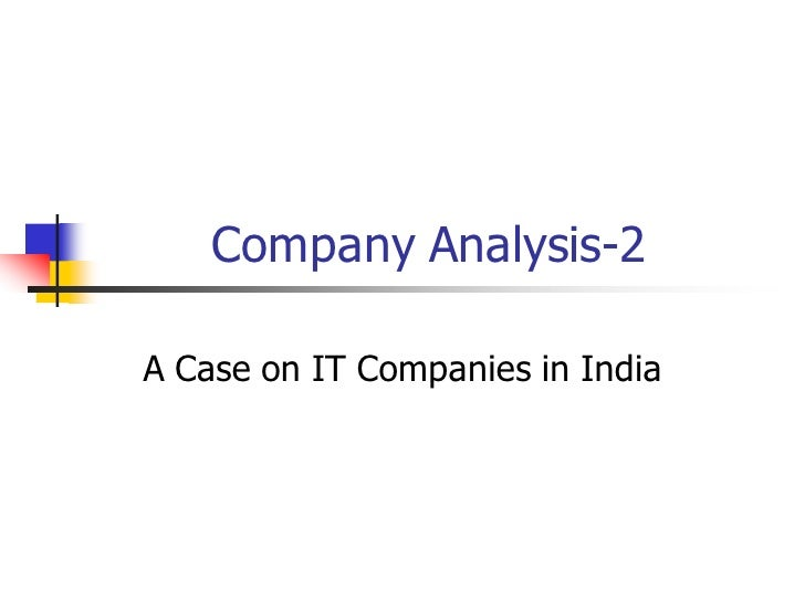 Company Analysis-2  A Case on IT Companies in India