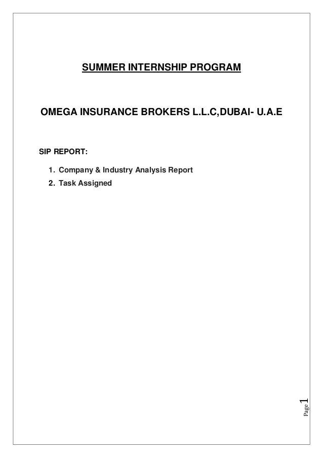 Page1SUMMER INTERNSHIP PROGRAMOMEGA INSURANCE BROKERS L.L.C,DUBAI- U.A.ESIP REPORT:1. Company & Industry Analysis Report2....