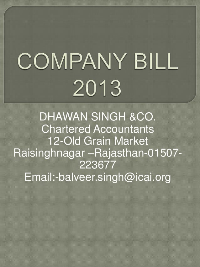 DHAWAN SINGH &CO. Chartered Accountants 12-Old Grain Market Raisinghnagar –Rajasthan-01507223677 Email:-balveer.singh@icai...