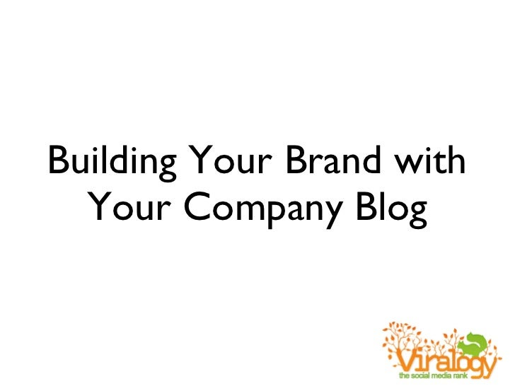 Building Your Brand with Your Company Blog