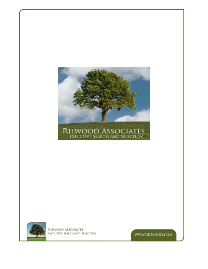 Introduction to Rilwood AssociatesRilwood Associates are a nationwide executive recruitment consultancy with our headoffic...