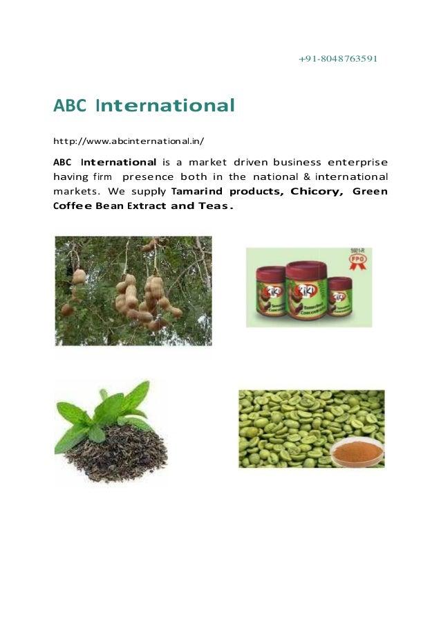 +91-8048763591 ABC International http://www.abcinternational.in/ ABC International is a market driven business enterprise ...