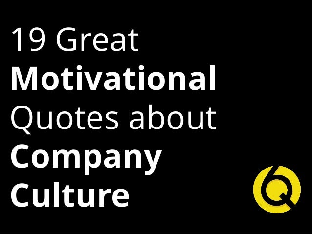 Great Motivational Quotes Impressive Great Motivational Quotes About Company Culture