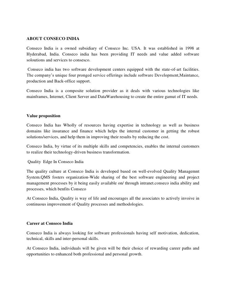 ABOUT CONSECO INDIA<br />Conseco India is a owned subsidiary of Conseco Inc. USA. It was established in 1998 at Hyderabad,...