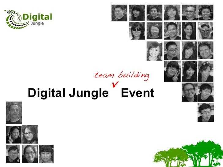 team building !              vDigital Jungle Event