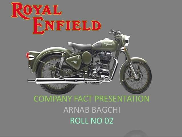 COMPANY FACT PRESENTATION ARNAB BAGCHI ROLL NO 02