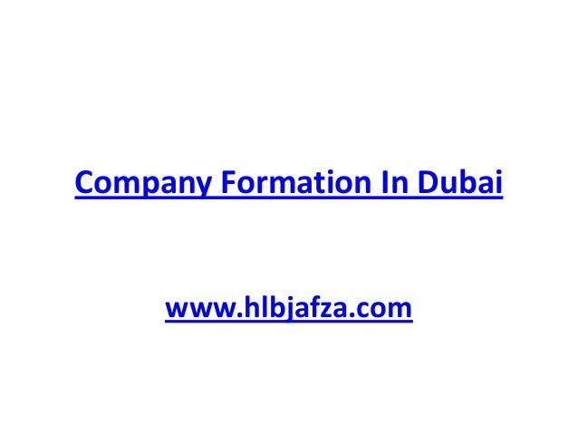 Company Formation In Dubai  www.hlbjafza.com