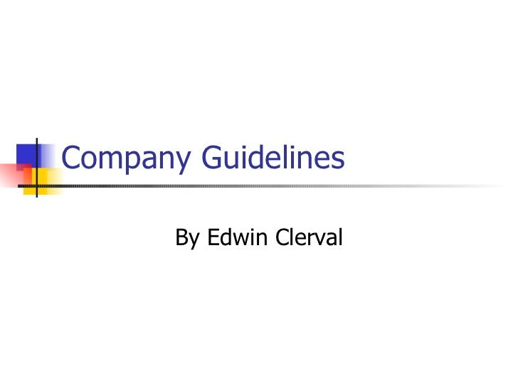 Company Guidelines By Edwin Clerval