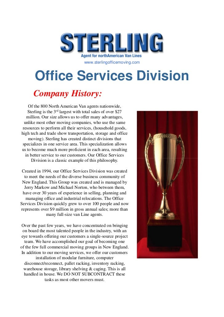 www.sterlingofficemoving.com       Office Services Division       Company History:     Of the 800 North American Van agent...