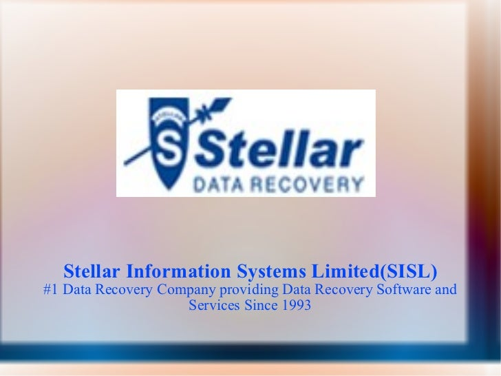 Stellar Information Systems Limited(SISL) #1 Data Recovery Company providing Data Recovery Software and Services Since 1993