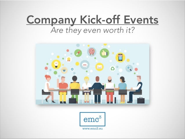 Company Kick-off Events Are they even worth it?