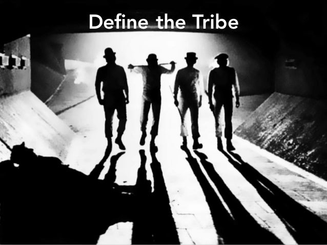 Define the Tribe