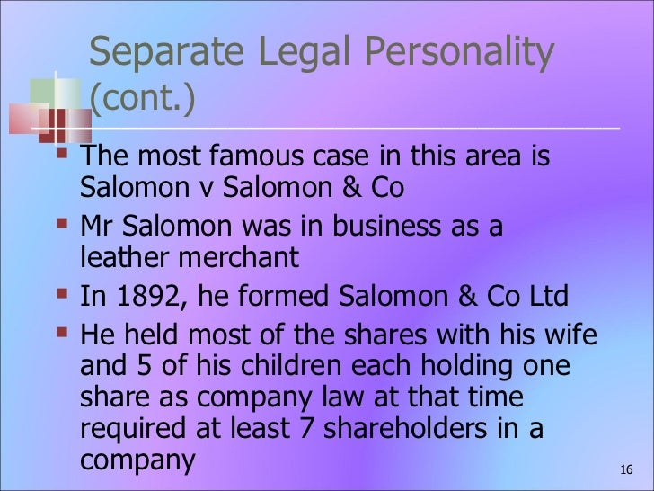 salomon v a salomon co ltd 1897 ac 22 [1897] ac 22 [house of lords] aron salomon (pauper) appellant and a salomon and company, limited respondents by original appeal and a salomon and.