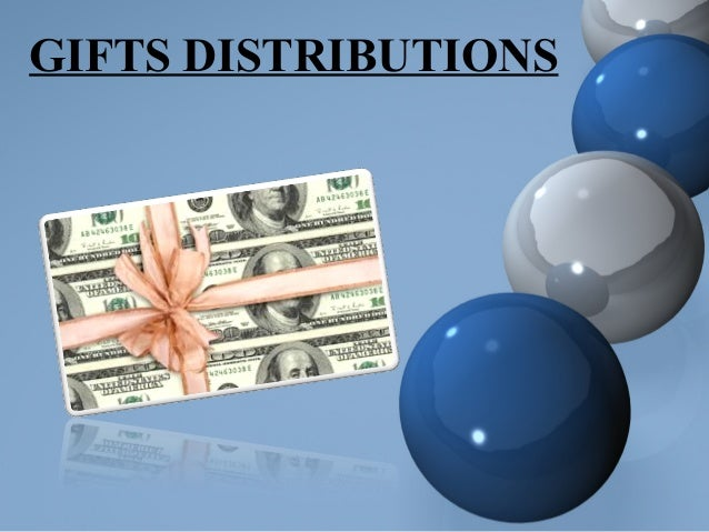 GIFTS DISTRIBUTIONS
