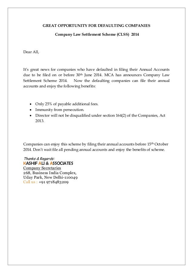 GREAT OPPORTUNITY FOR DEFAULTING COMPANIES Company Law Settlement Scheme (CLSS) 2014 Dear All, It's great news for compani...