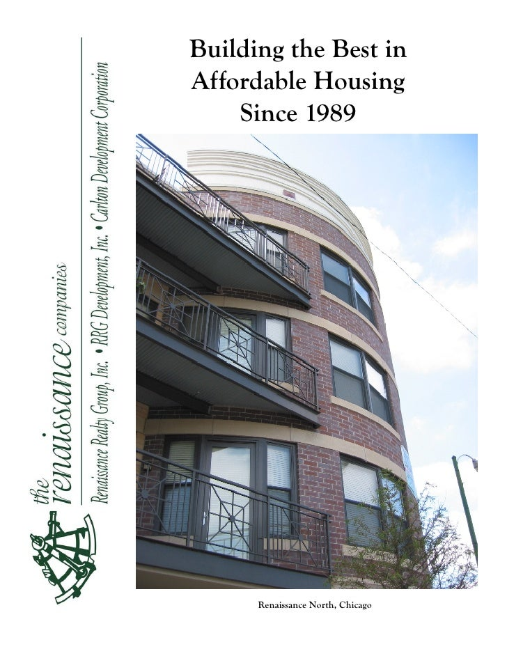 Building the Best inAffordable Housing    Since 1989      Renaissance North, Chicago