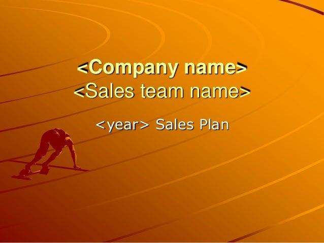<Company name> <Sales team name> <year> Sales Plan