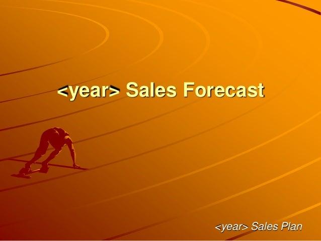<year> Sales Forecast <year> Sales Plan