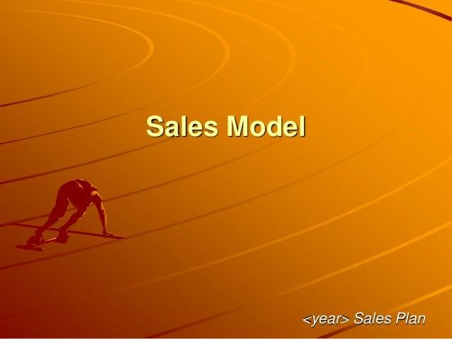 Sales Model <year> Sales Plan