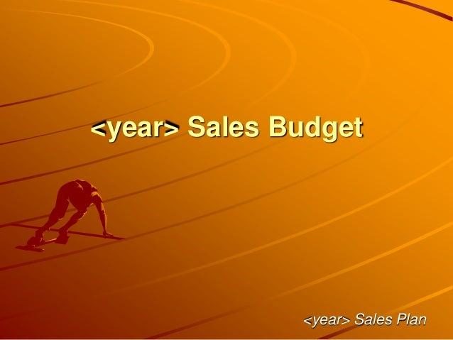 <year> Sales Budget <year> Sales Plan