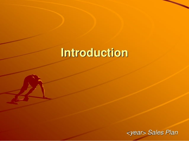 Introduction <year> Sales Plan