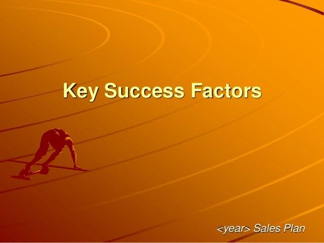 Key Success Factors <year> Sales Plan