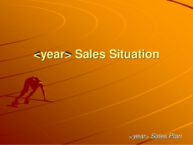 <year> Sales Situation <year> Sales Plan