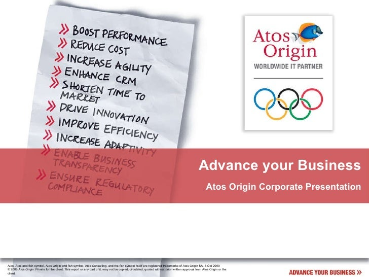 Advance your Business Atos Origin Corporate Presentation