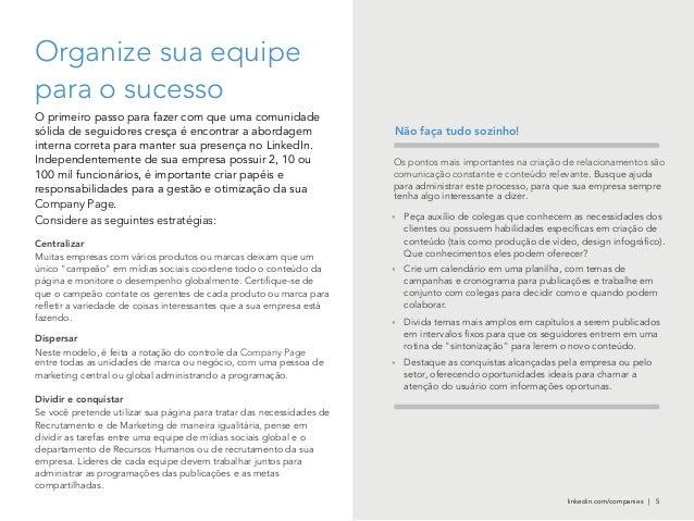Company Page Considere as seguintes estratégias: Company Page Os pontos mais importantes na criação de relacionamentos são...