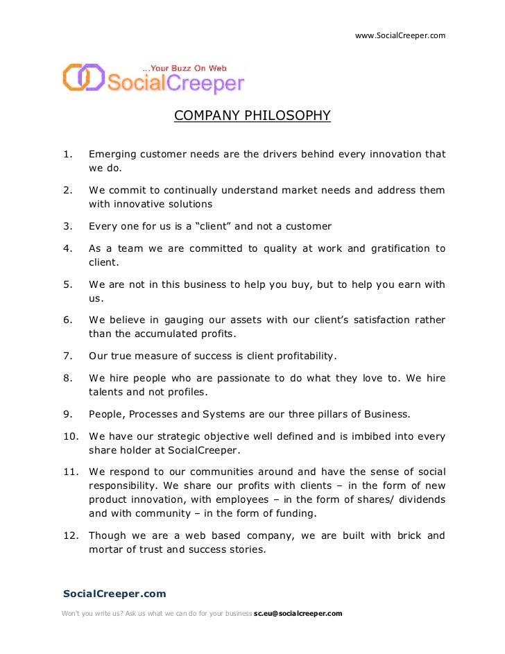 www.SocialCreeper.com                                      COMPANY PHILOSOPHY  1.      Emerging customer needs are the dri...