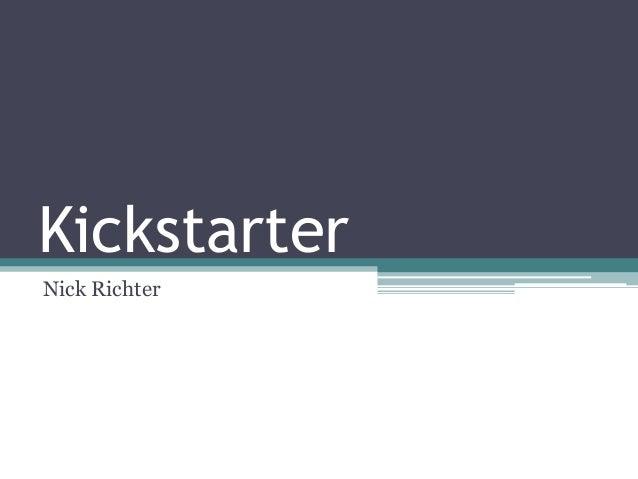 Kickstarter Nick Richter