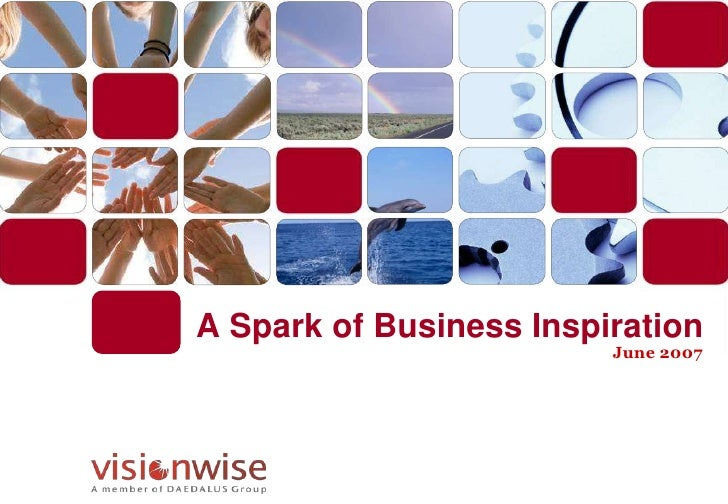 A Spark of Business Inspiration                          June 2007