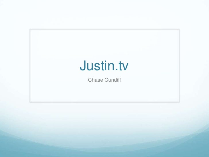 Justin.tv Chase Cundiff