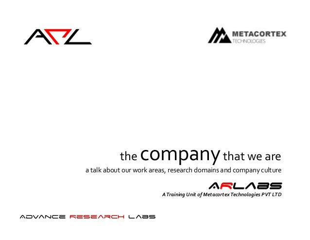 ArL                     the    company that we are          a talk about our work areas, research domains and company cult...