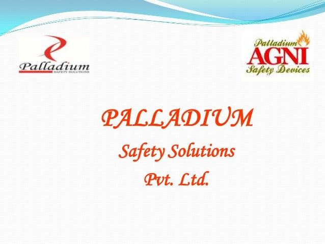 PALLADIUMSafety SolutionsPvt. Ltd.