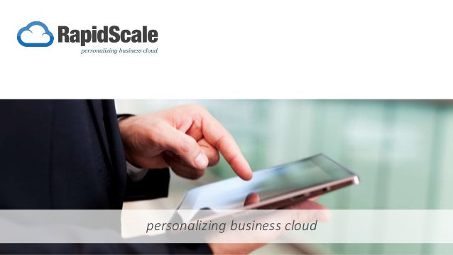 1/19/2017 1Business Presentation personalizing business cloud
