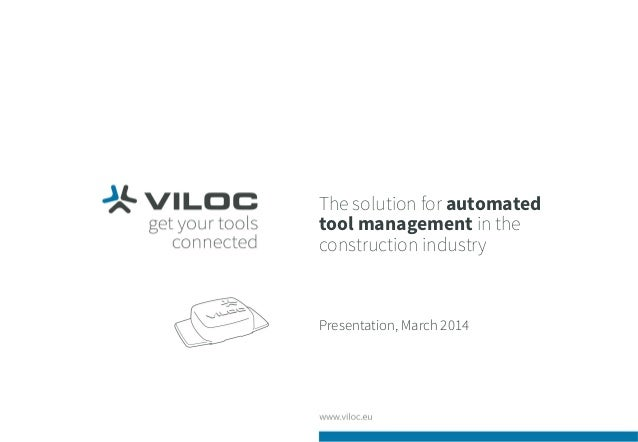 The solution for automated tool management in the construction industry Presentation, March 2014