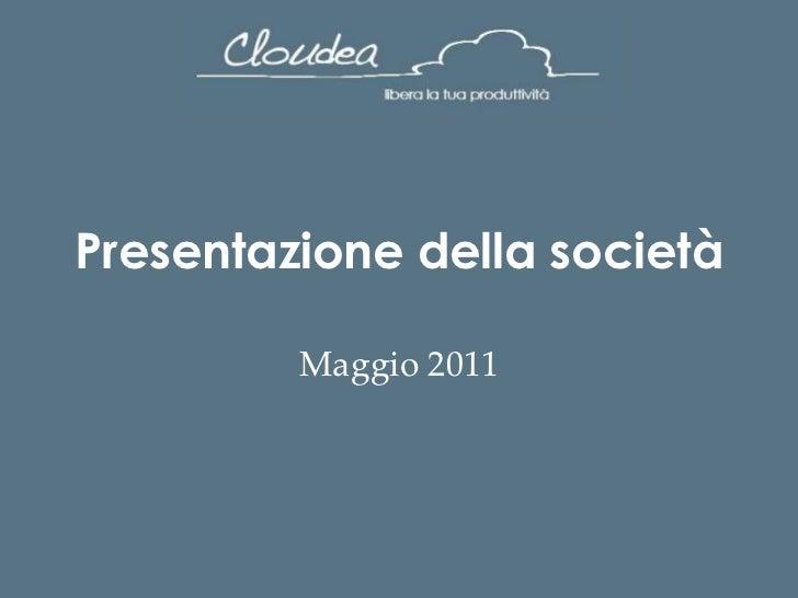 Presentazione della società<br />Maggio 2011<br />