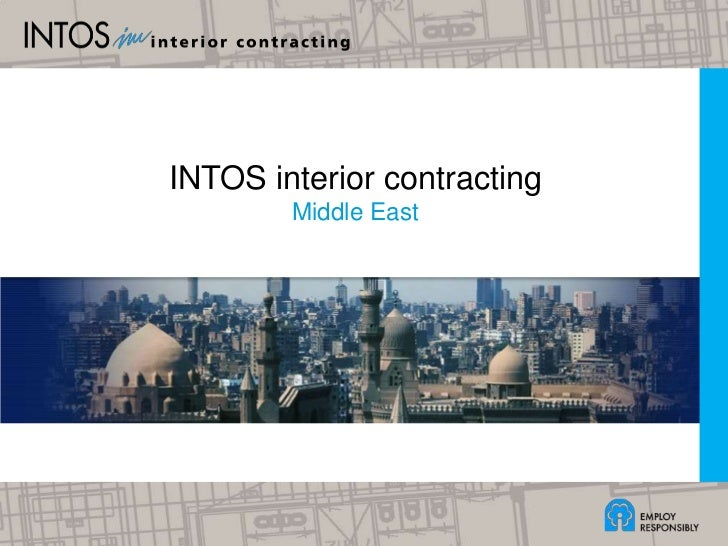 INTOS interior contracting<br />Middle East <br />1<br />