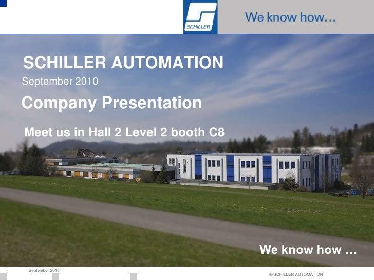 Company Presentation Schiller Automation 2010 E