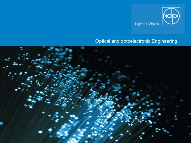 Optical and optoelectronic Engineering